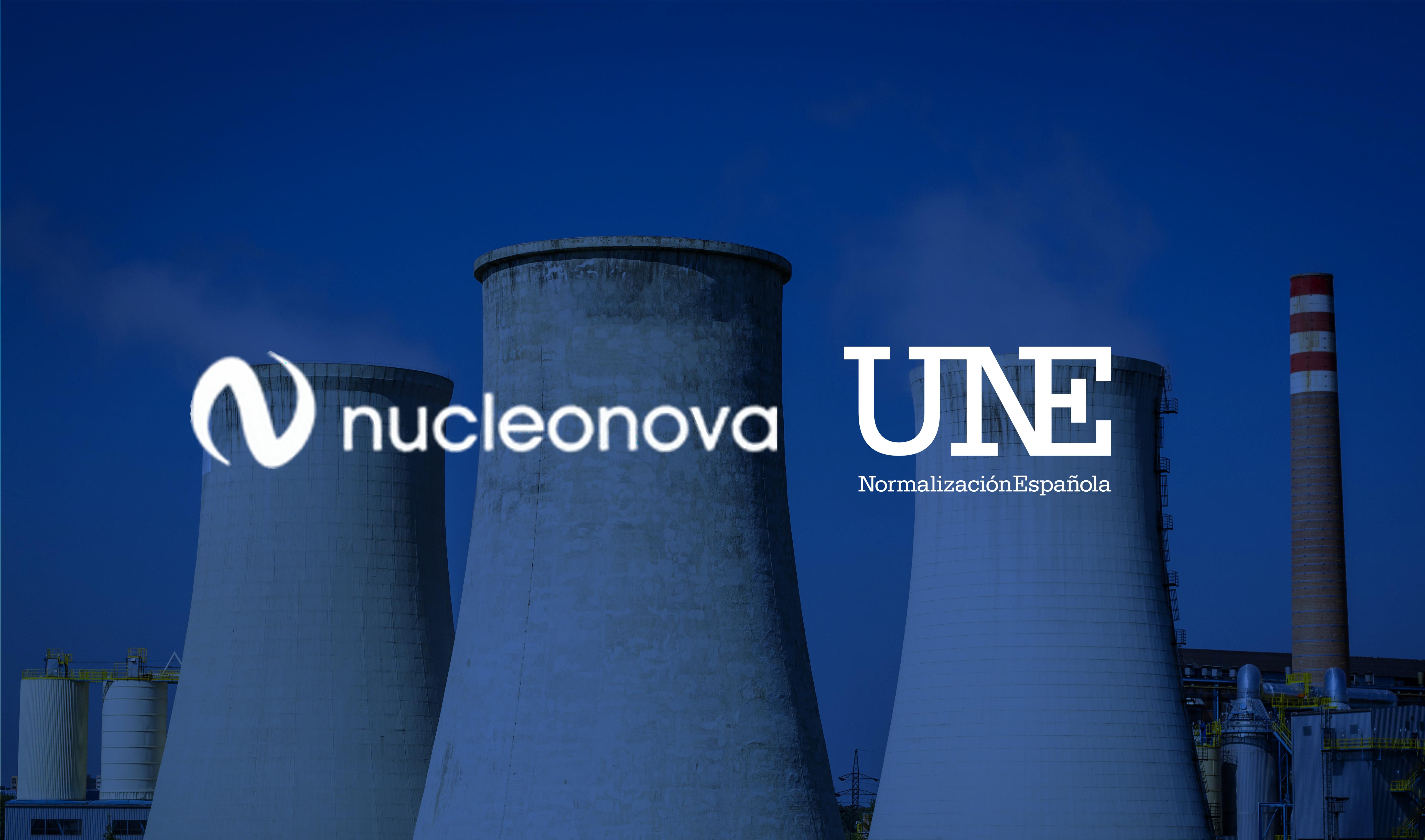 PARTICIPACIÓN DE NUCLEONOVA, EN EL COMITÉ TÉCNICO 73 DE UNE ASOCIACIÓN ESPAÑOLA DE NORMALIZACIÓN Y NOMINACIÓN COMO EXPERTOS.